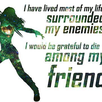 Ich wäre dankbar, unter meinen Freunden zu sterben von debaroohoo
