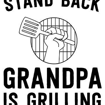 Grandpa is grilling by familyman