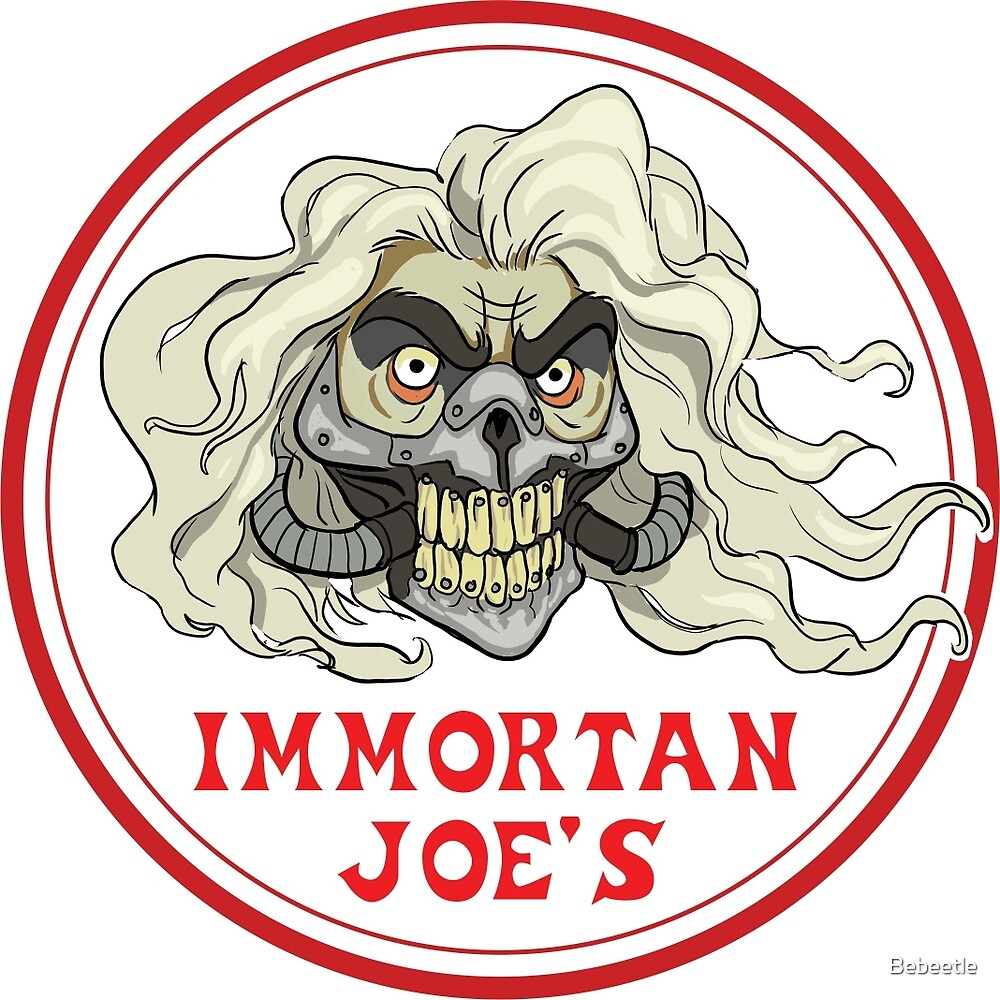 Immortan Joe's by Bebeetle