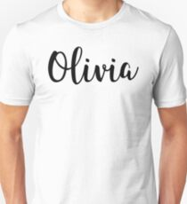 Olivia - Cute Girl Names For Wife Daughter designed by @risottoart, check out my shop! Unisex T-Shirt