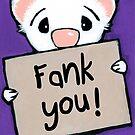 Fank You by Shelly  Mundel