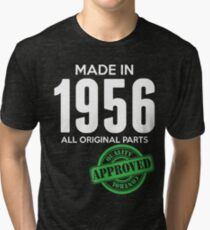 Made In 1956 All Original Parts - Quality Control Approved Tri-blend T-Shirt