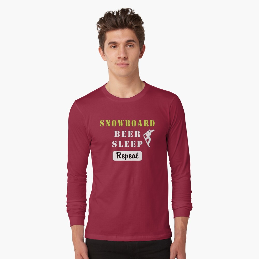 Snowboard Beer Sleep Repeat. Funny Gift Shirt Long Sleeve T-Shirt Front