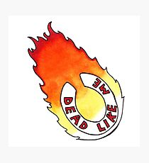 Dead Like Me - Flaming Toilet Seat Photographic Print