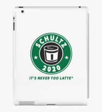 SCHULTZ 2020  Its Never Too Latte® iPad Case/Skin