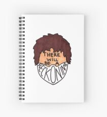 There Will Be A Reckoning Spiral Notebook
