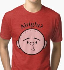 Alright? - Pilkology Tri-blend T-Shirt