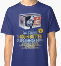 HOE BUTTER! Classic T-Shirt