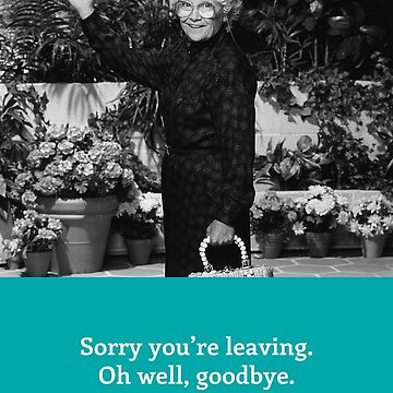 The Golden Girls card - Leaving / Goodbye by gregs-celeb-art