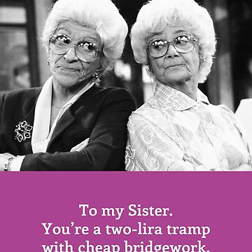 The Golden Girls card - Sister by gregs-celeb-art