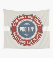 Abortions Kill People Wall Tapestry