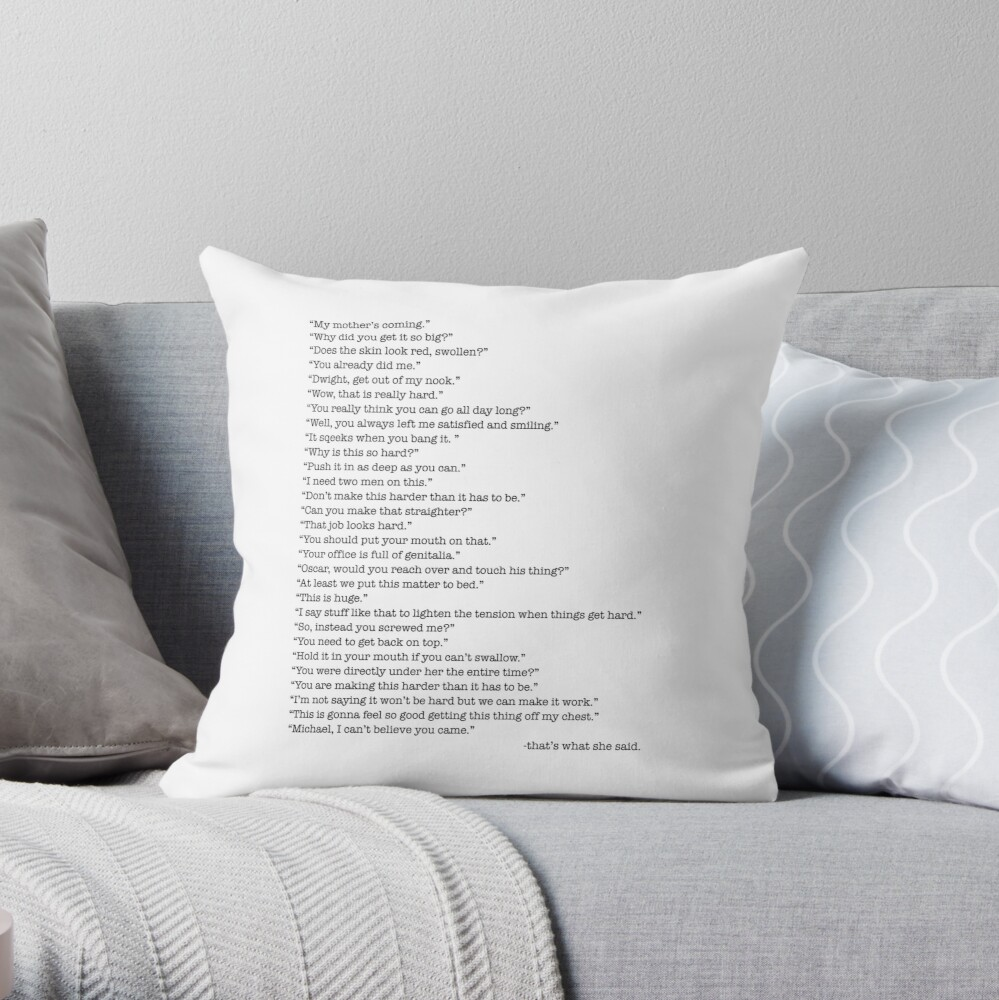 Every That's What She Said From The Office Throw Pillow