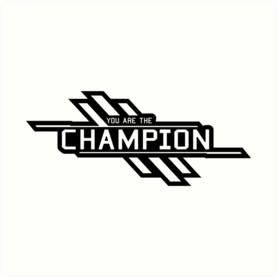 Apex Legends Champion You Are The Champion Art Print By Ericd943