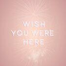 Ich wünschte, du wärst hier von N C
