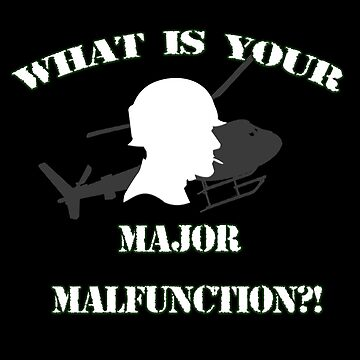 What Is Your Major Malfunction?!  by Mark5ky