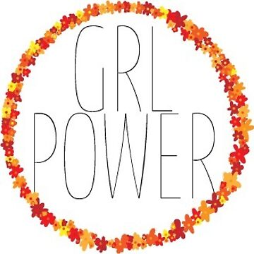 GRL POWER by meganschwindler