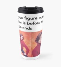 All figured out! Travel Mug