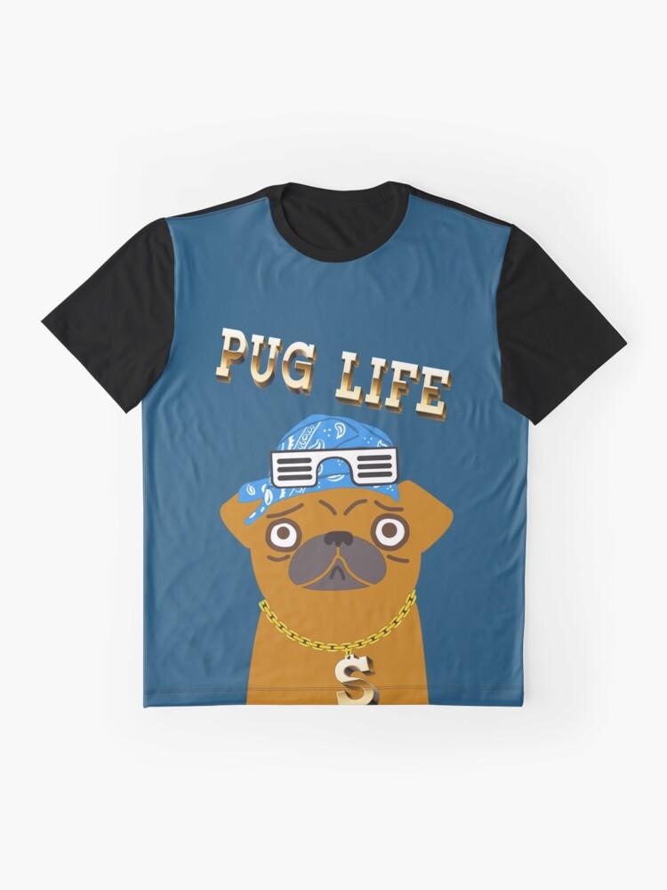 Vista alternativa de Camiseta gráfica ¡El perro Gangsta de Pug Life ama los dólares y las perras con la espalda!