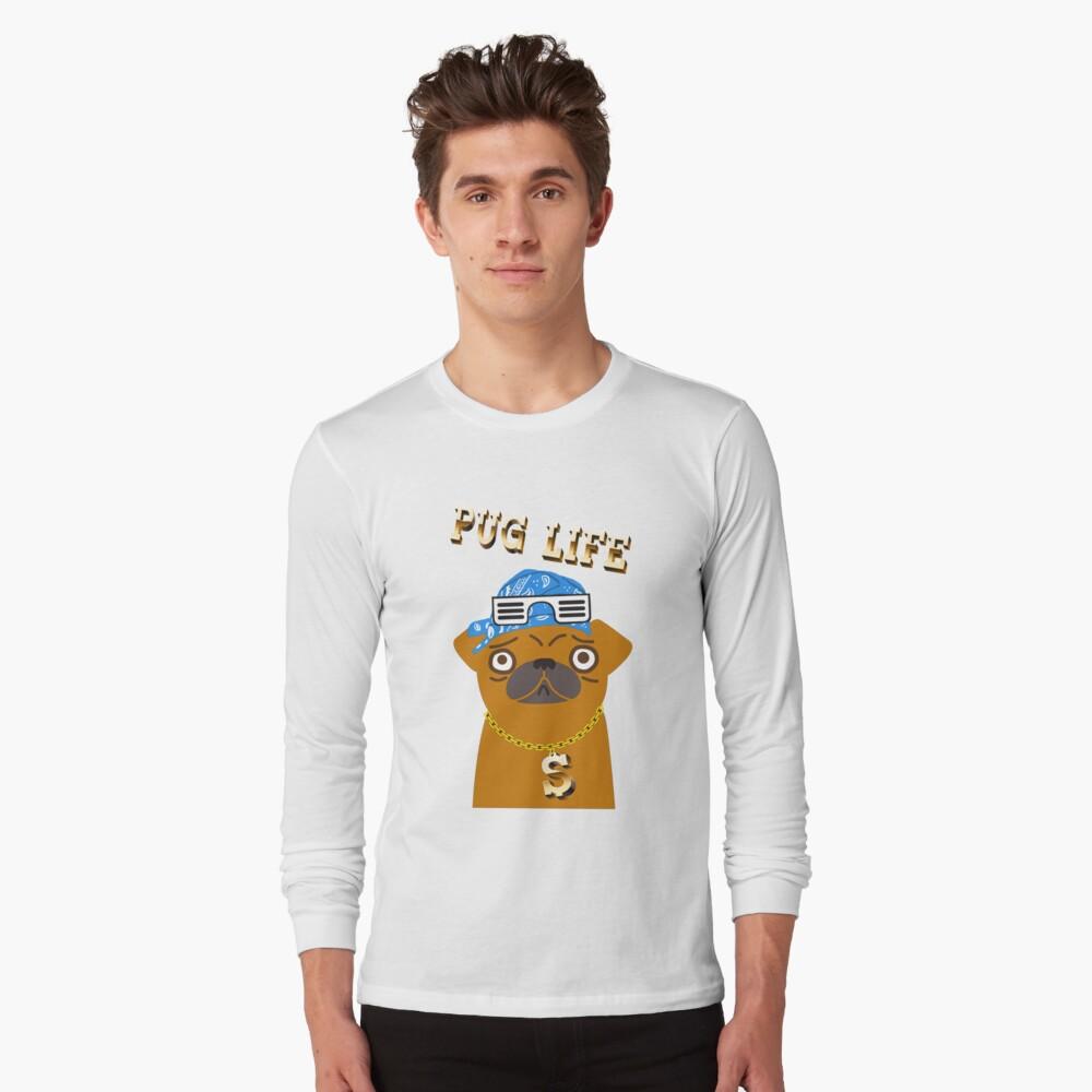 ¡El perro Gangsta de Pug Life ama los dólares y las perras con la espalda! Camiseta de manga larga