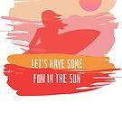 Summer, sun, sunshine by NadjaDesigns