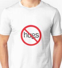No Hugs T-Shirt