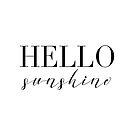 Hello Sunshine by friedmangallery