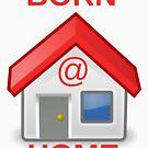 Born At Home by charliedelong