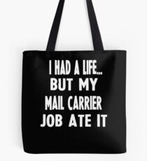 Funny Gifts For Mail Carriers  Tote Bag