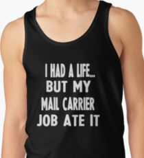 Funny Gifts For Mail Carriers  Men's Tank Top