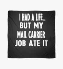 Funny Gifts For Mail Carriers  Scarf