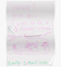 When I grow up . . . I want to be (Emily) Poster
