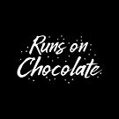 Runs on chocolate by jazzydevil