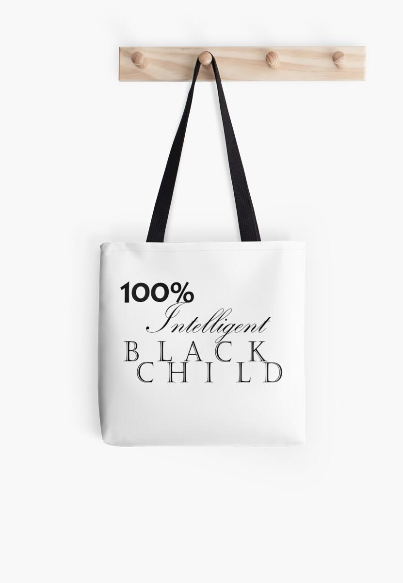 One Hundred Percent Intelligent Black Child (BoW) by Tiana Longmire