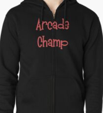 Arcade Champ by Chillee WIlson Zipped Hoodie