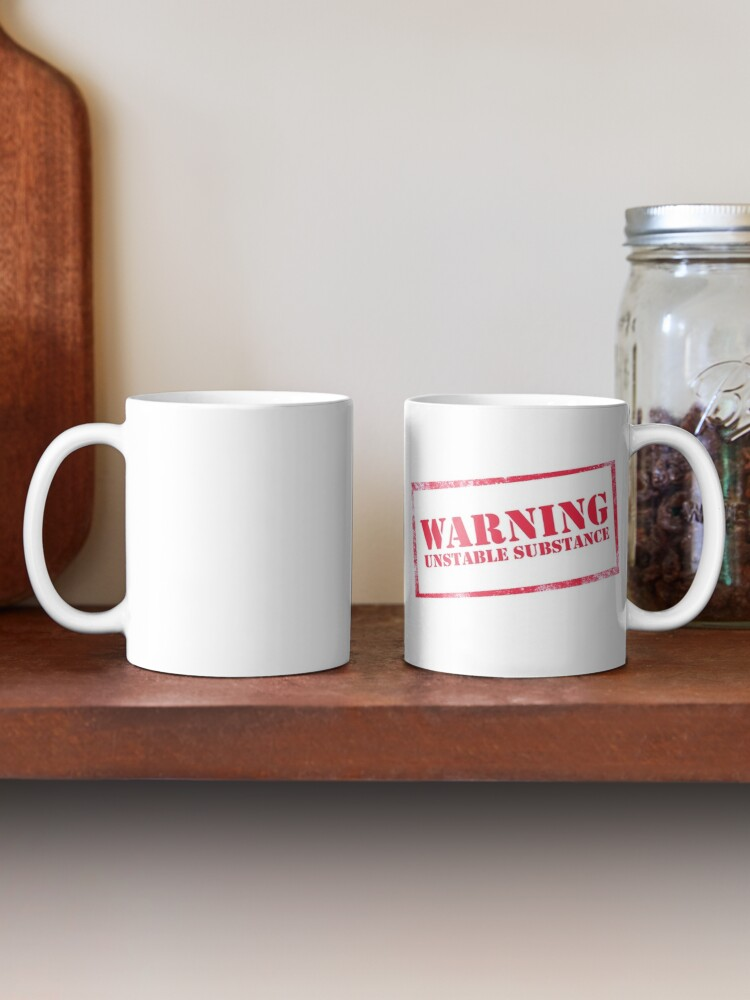 Alternate view of Warning: Unstable Substance Mug