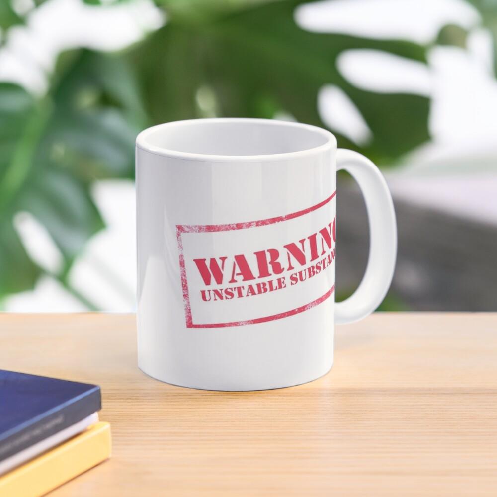 Warning: Unstable Substance Mug