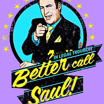 Classic Better Call Saul Quote by DieChikz01