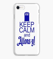 Keep calm and allons-y! iPhone Case/Skin