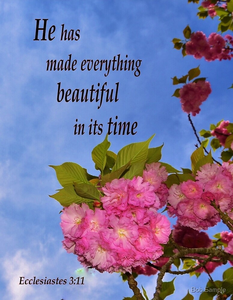 Everything Is Beautiful In It's Time by Bob Sample