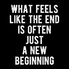 Inspiring - New Beginning Quote by MotivationFlow