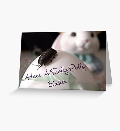 Have A Rolly Polly Easter Greeting Card