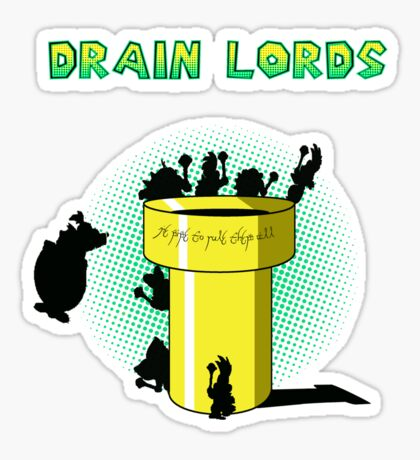 Lords Of The Drain  Sticker