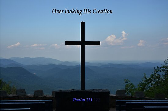 Overlooking His Creation by Bob Sample