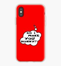 Do I Make You Horny by Bubble-Tees.com iPhone-Hülle & Cover
