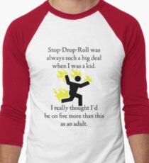 Stop! Drop! Roll! Men's Baseball ¾ T-Shirt