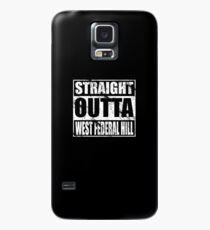 Straight OUTTA WEST FEDERAL HILL Case/Skin for Samsung Galaxy