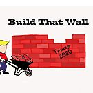 Build that wall by ChereeCheree