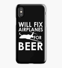 Will Fix Airplanes for Beer, White text iPhone Case
