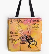 Wasps are friends Tote Bag