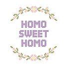 Homo Sweet Homo Gay Cross Stitch Art by Queerest Gear